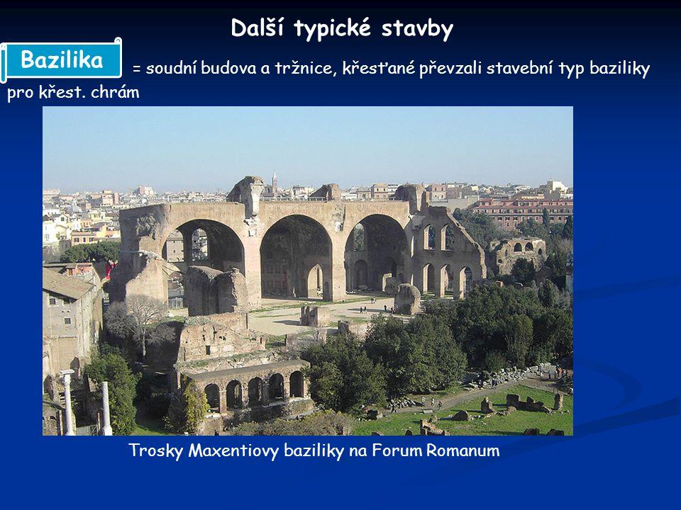 Další typické stavby Bazilika