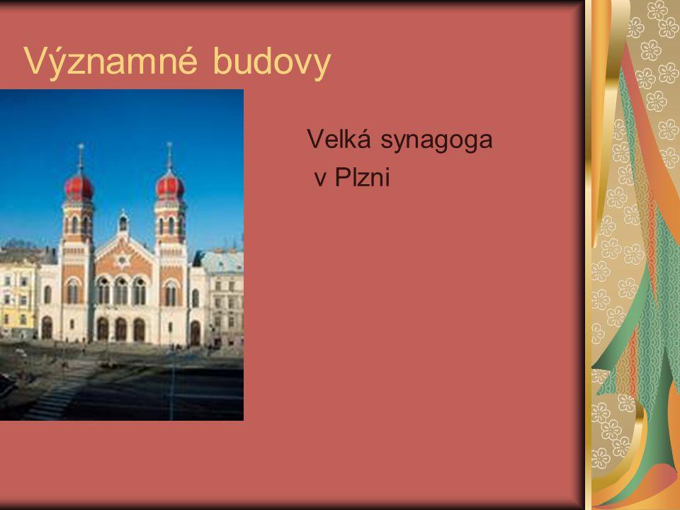 Významné budovy Velká synagoga v Plzni
