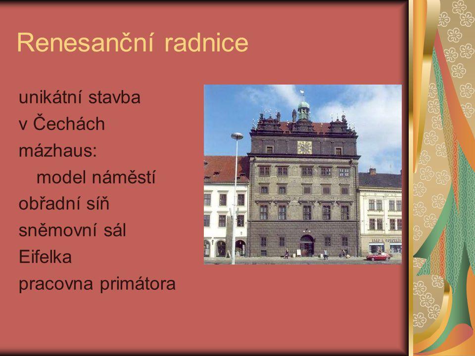 Renesanční radnice unikátní stavba v Čechách mázhaus: model náměstí