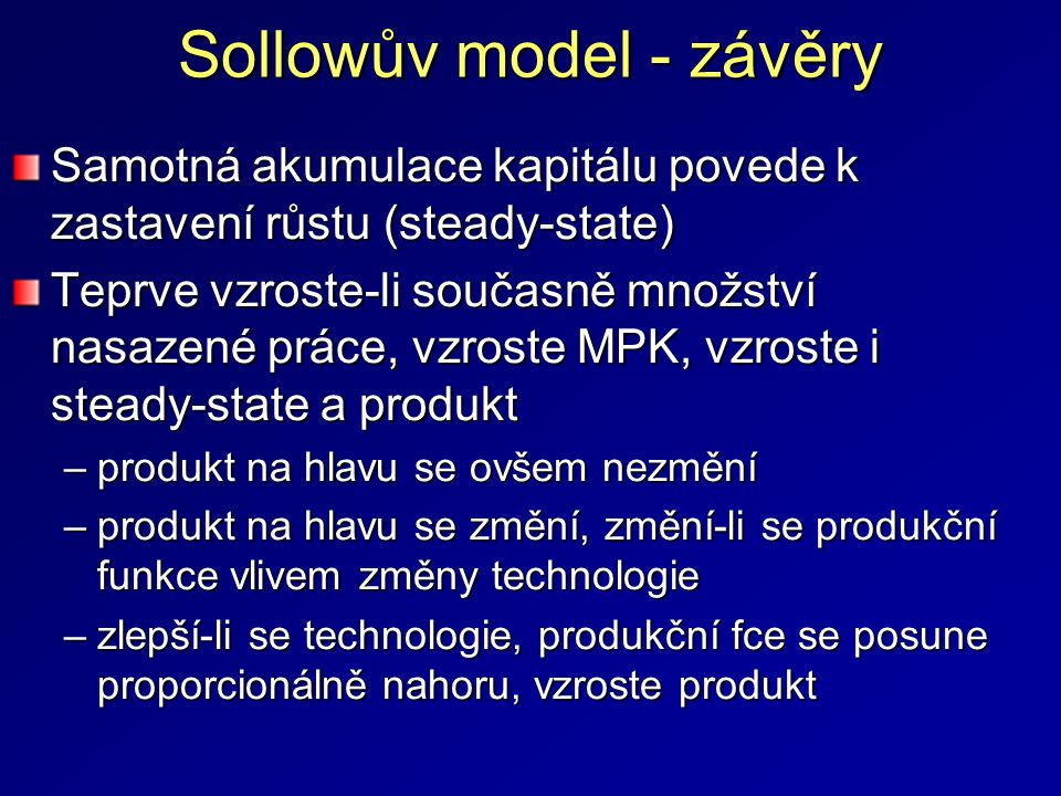 Sollowův model - závěry