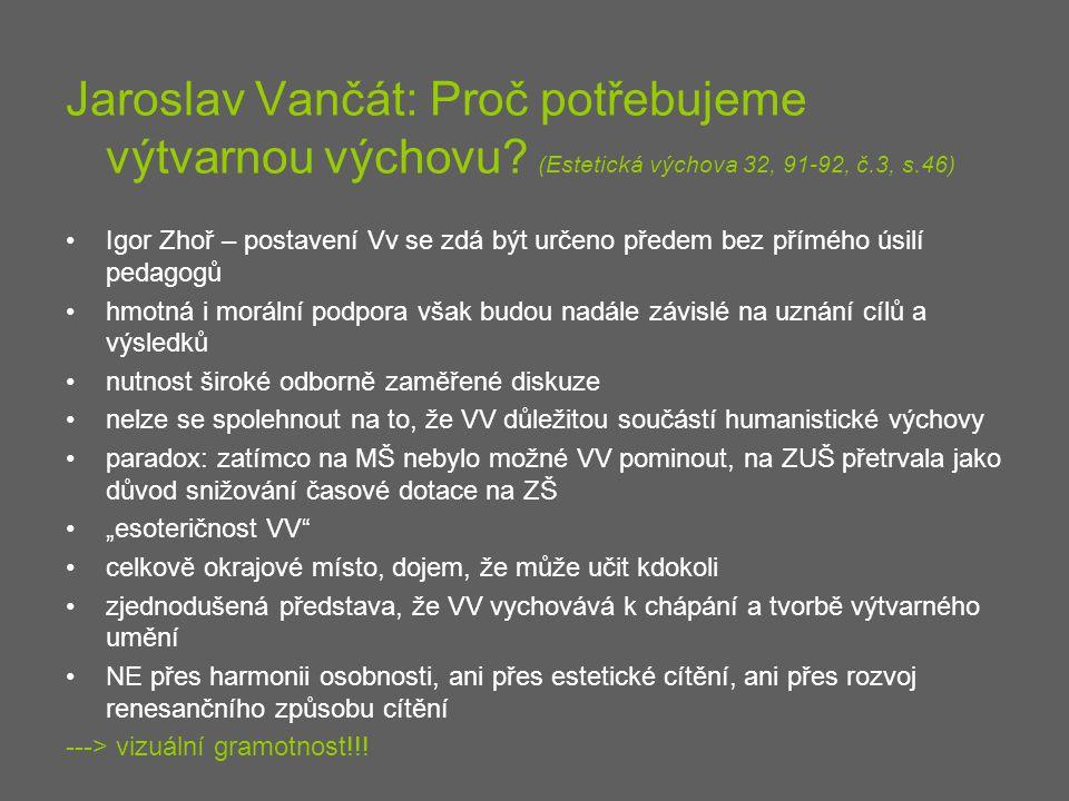 Jaroslav Vančát: Proč potřebujeme výtvarnou výchovu