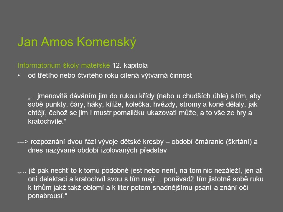 Jan Amos Komenský Informatorium školy mateřské 12. kapitola
