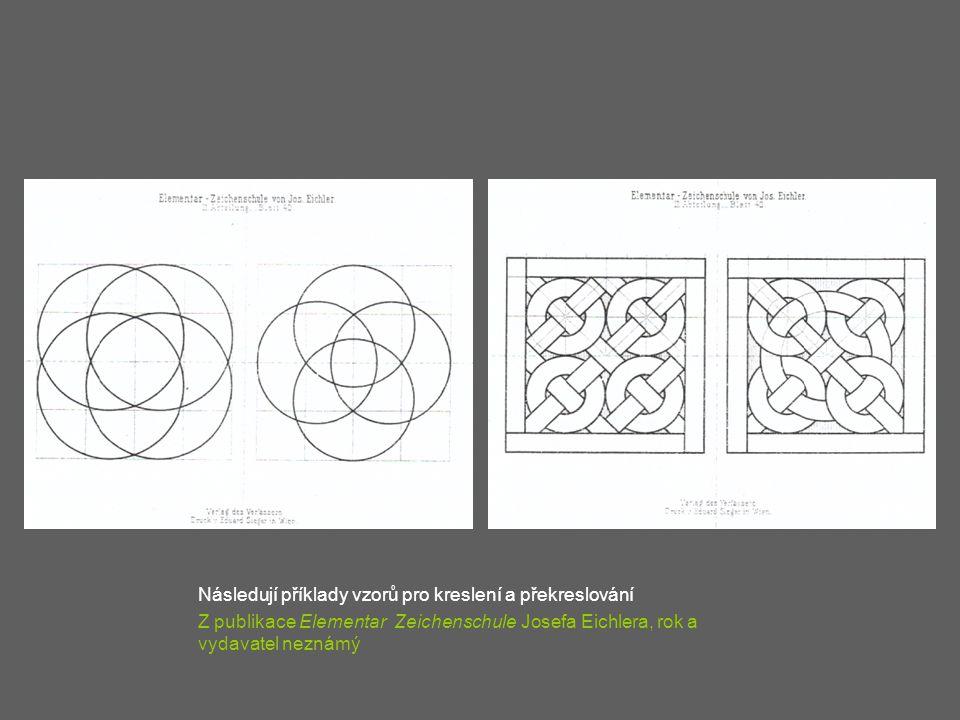 Následují příklady vzorů pro kreslení a překreslování