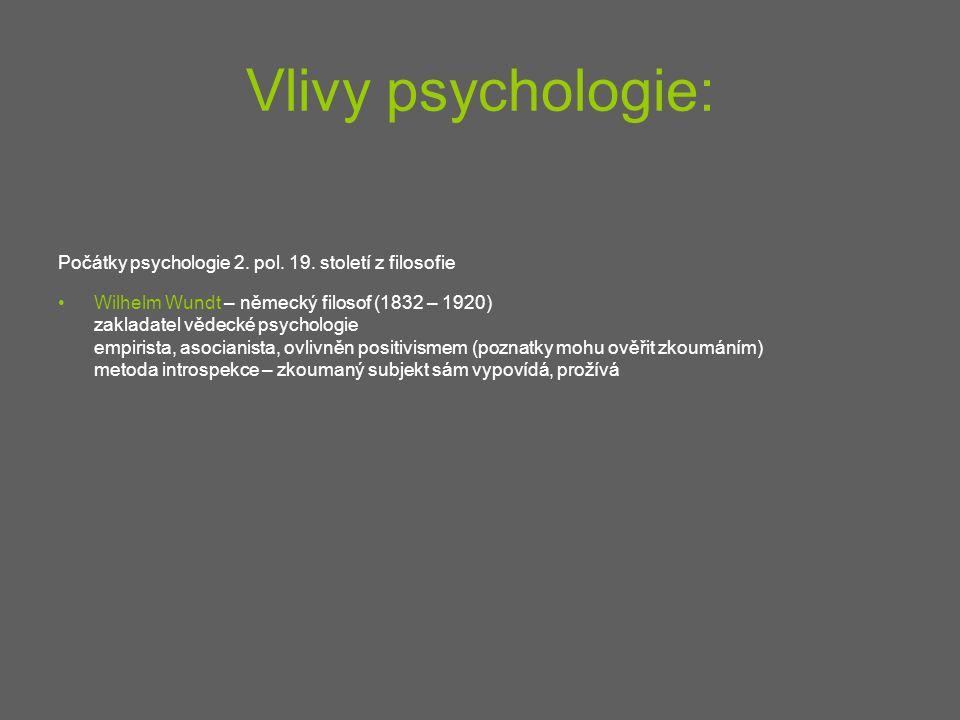 Vlivy psychologie: Počátky psychologie 2. pol. 19. století z filosofie