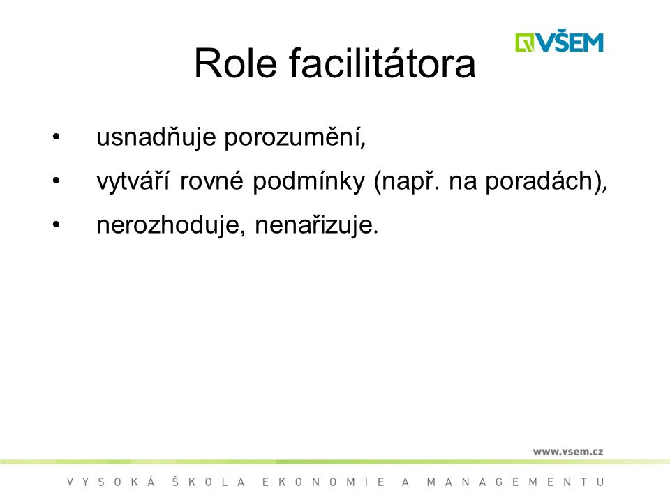 Role facilitátora usnadňuje porozumění,