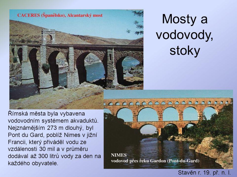 Mosty a vodovody, stoky