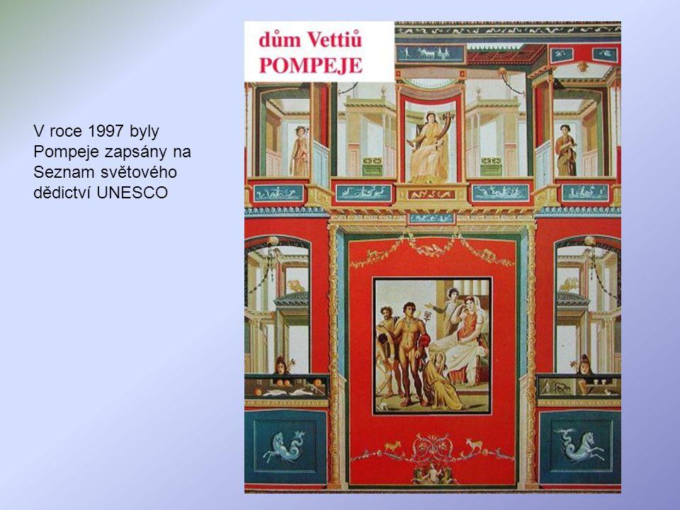 V roce 1997 byly Pompeje zapsány na Seznam světového dědictví UNESCO