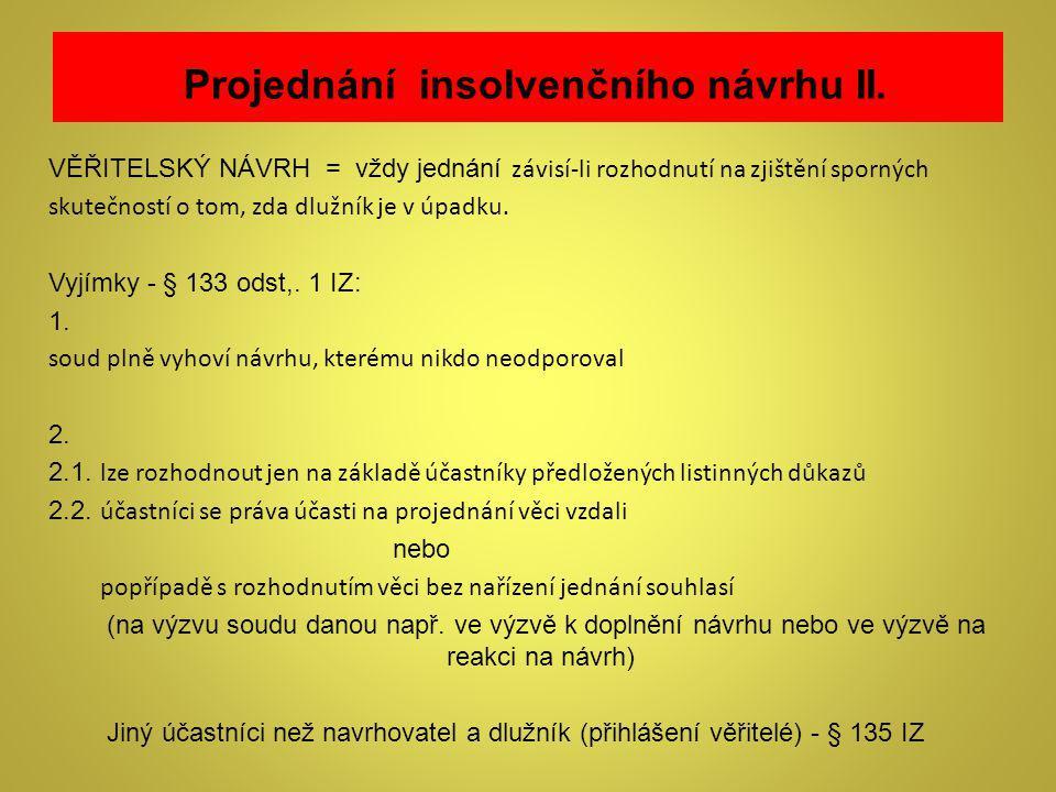Projednání insolvenčního návrhu II.