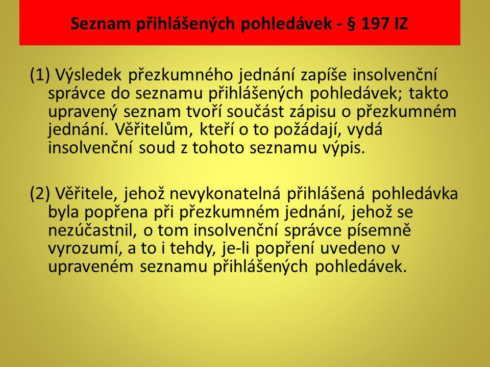 Seznam přihlášených pohledávek - § 197 IZ