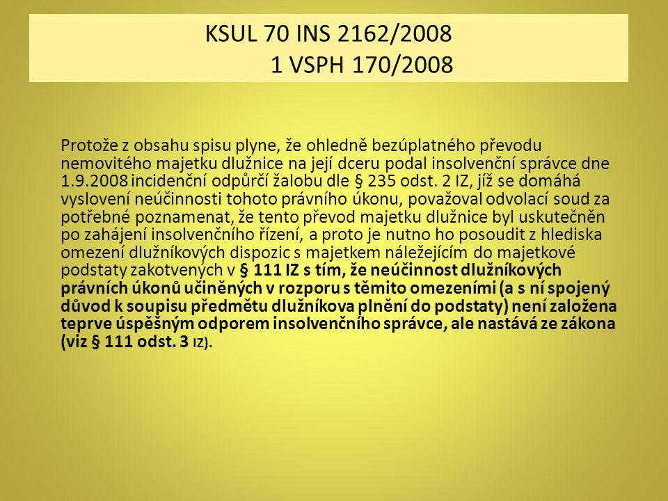 KSUL 70 INS 2162/2008 1 VSPH 170/2008