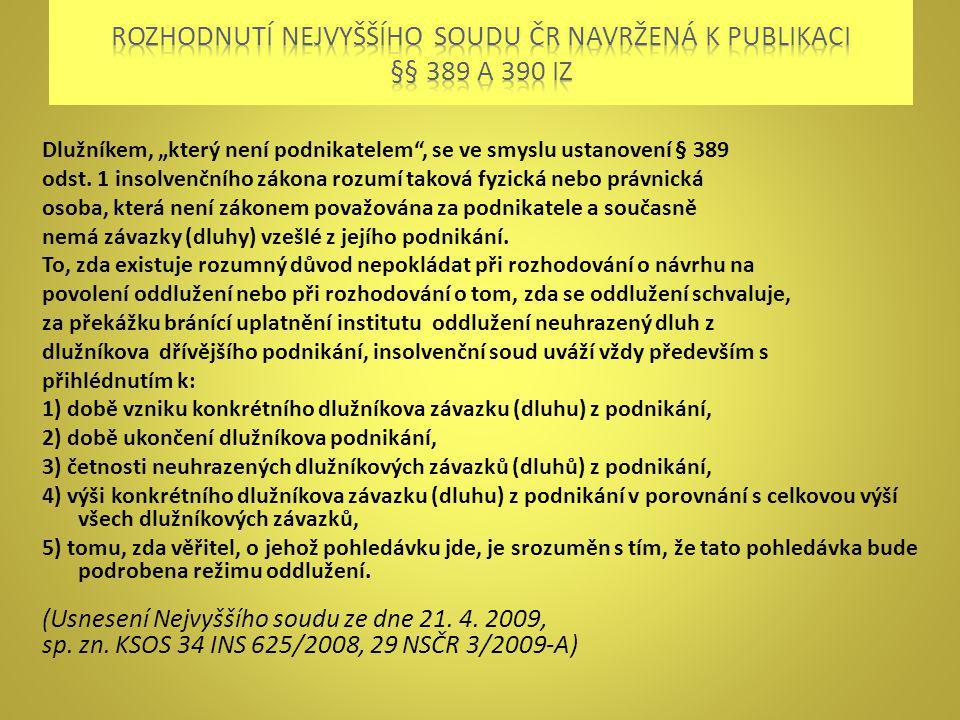 Rozhodnutí nejvyššího soudu ČR navržená k publikaci §§ 389 A 390 IZ