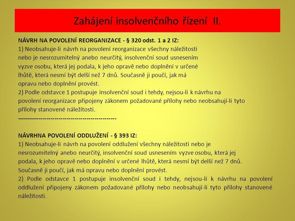 Zahájení insolvenčního řízení II.