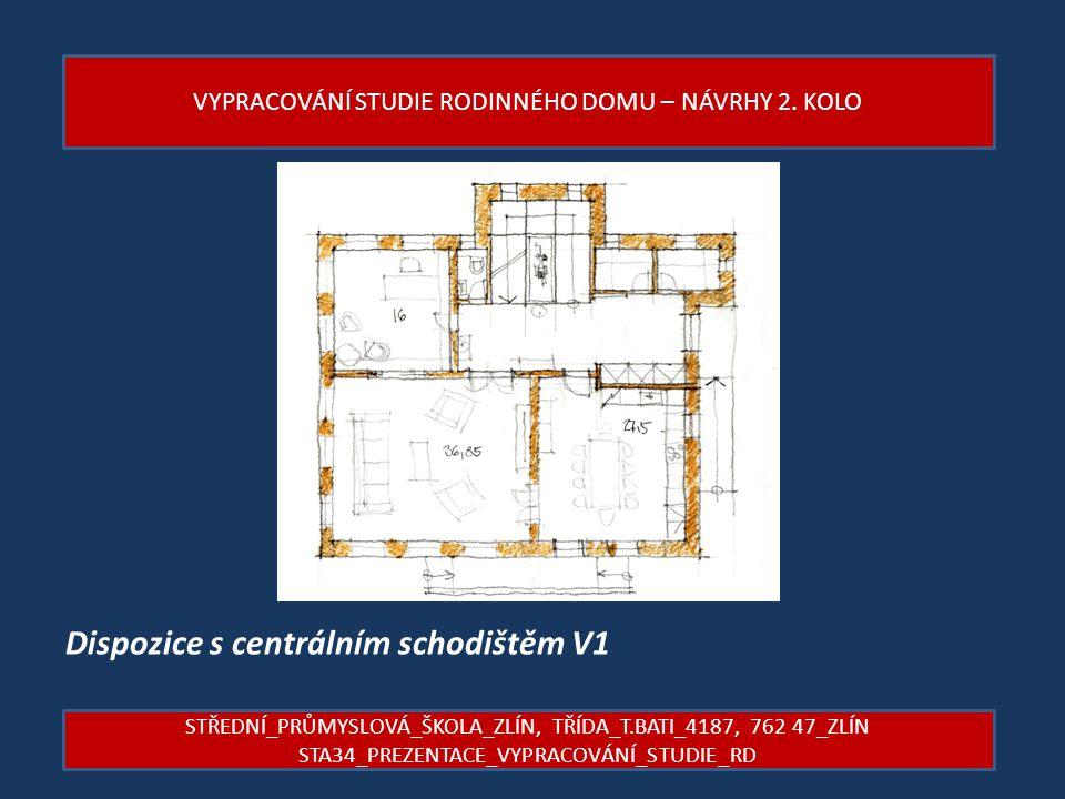 Dispozice s centrálním schodištěm V1