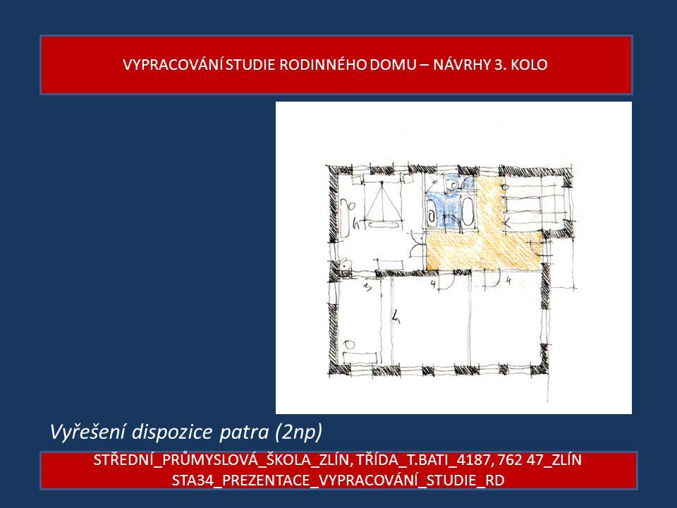 Vyřešení dispozice patra (2np)