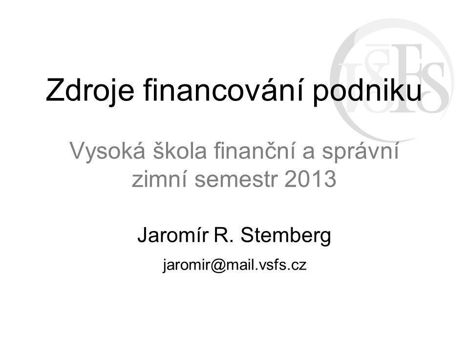 Jaromír R. Stemberg jaromir@mail.vsfs.cz