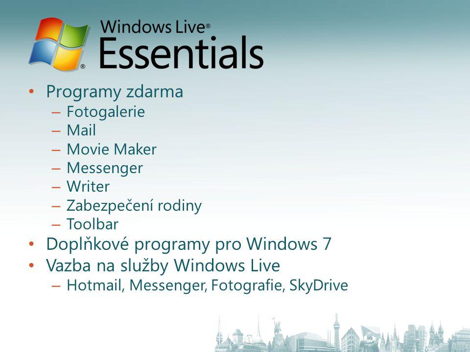 Doplňkové programy pro Windows 7 Vazba na služby Windows Live
