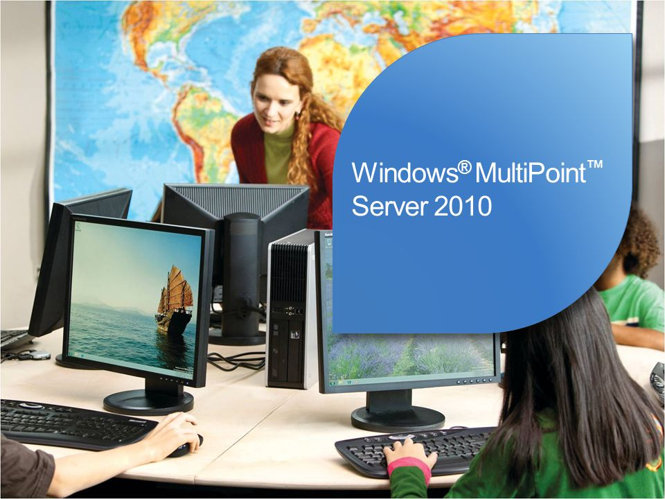 Windows® MultiPoint™ Server 2010