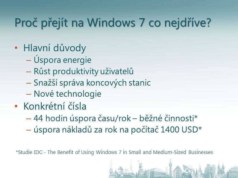 Proč přejít na Windows 7 co nejdříve