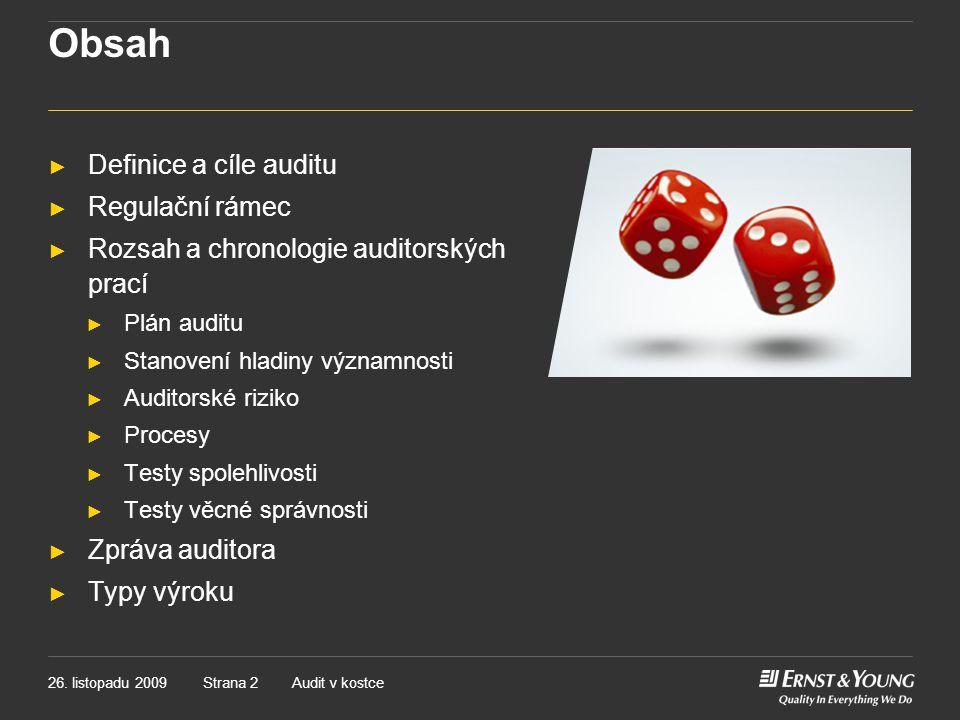 Obsah Definice a cíle auditu Regulační rámec
