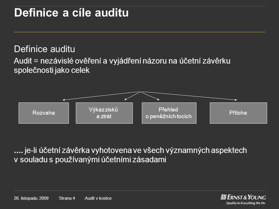 Definice a cíle auditu Definice auditu