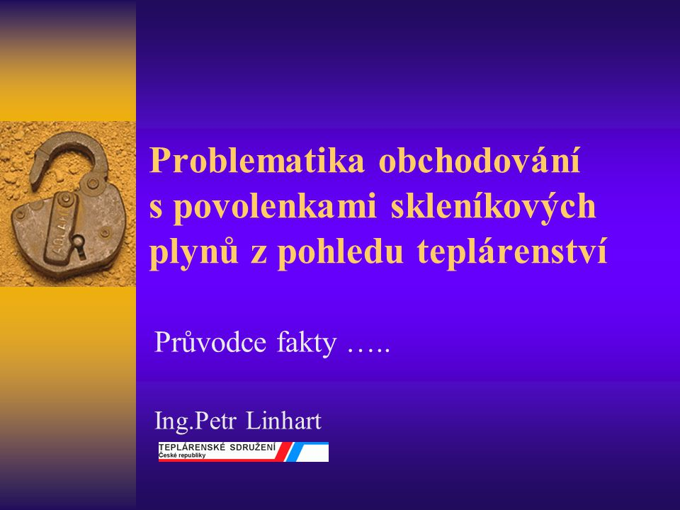 Průvodce fakty ….. Ing.Petr Linhart