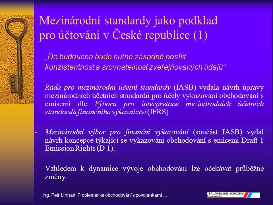 Mezinárodní standardy jako podklad pro účtování v České republice (1)