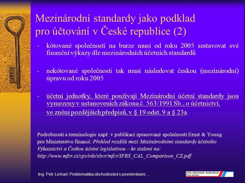 Mezinárodní standardy jako podklad pro účtování v České republice (2)