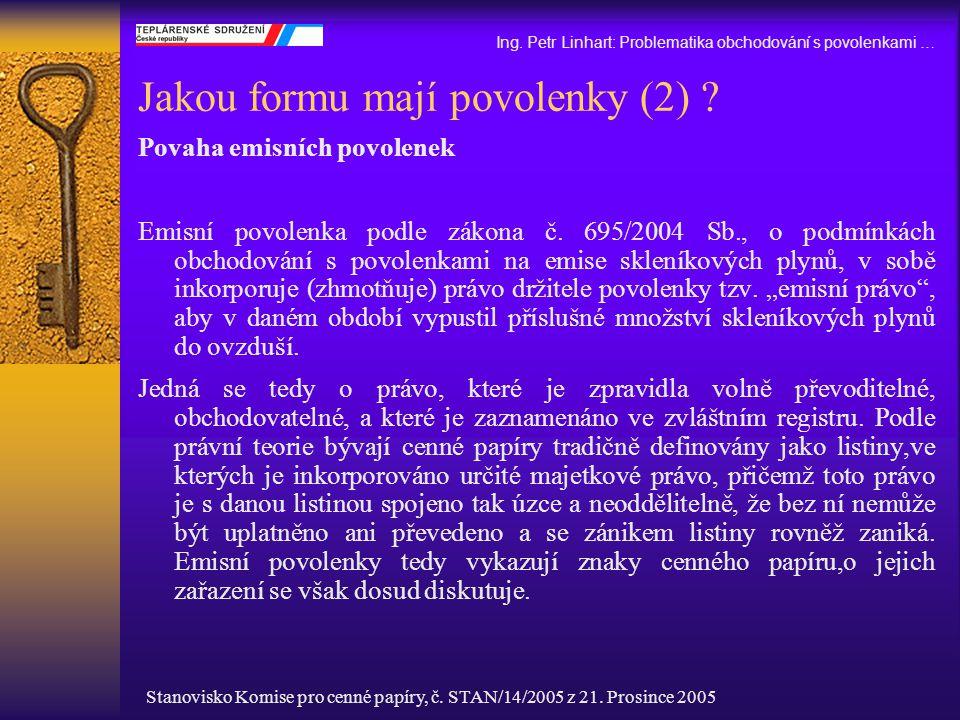 Jakou formu mají povolenky (2)