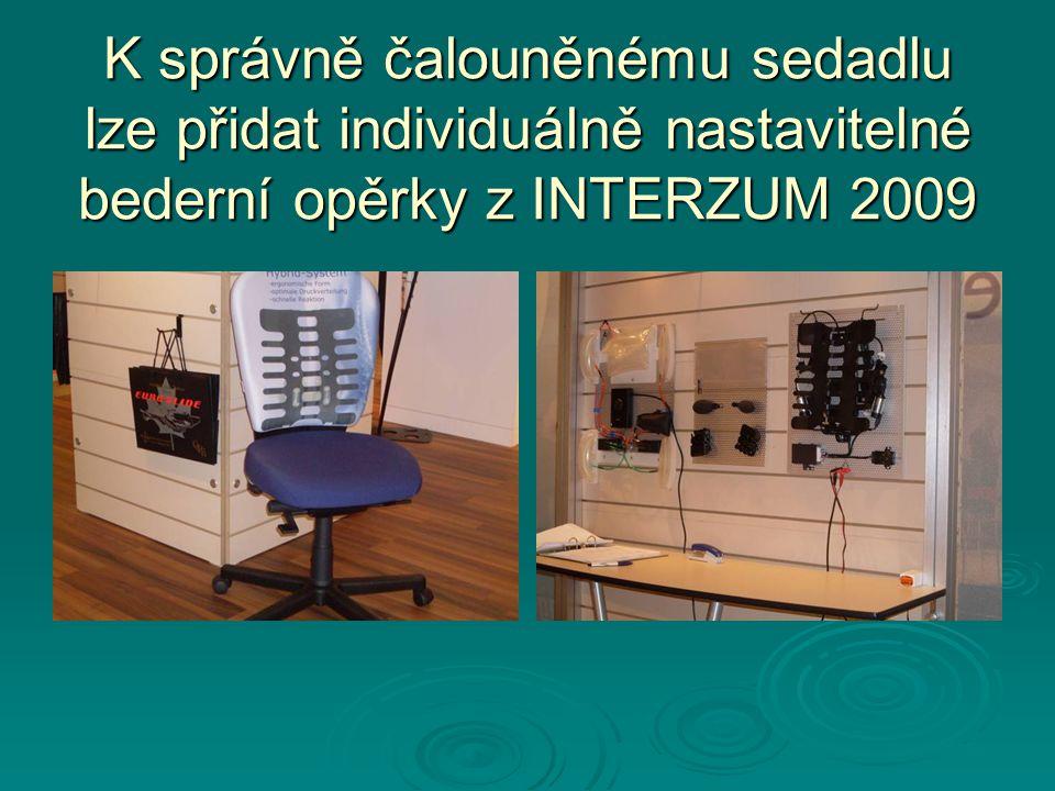 K správně čalouněnému sedadlu lze přidat individuálně nastavitelné bederní opěrky z INTERZUM 2009