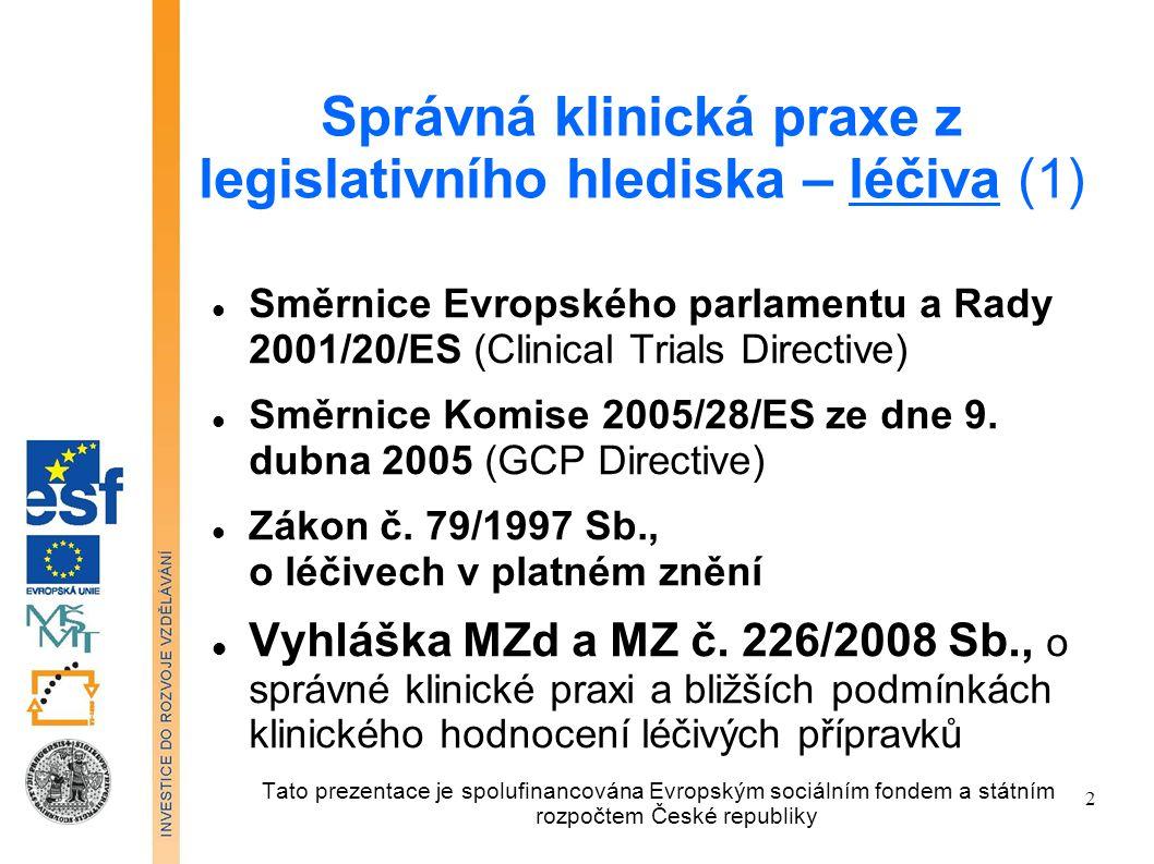 Správná klinická praxe z legislativního hlediska – léčiva (1)