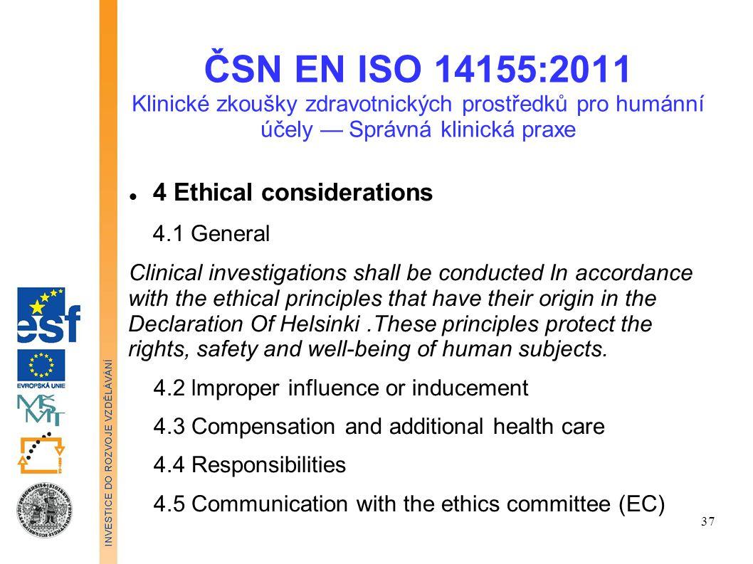 ČSN EN ISO 14155:2011 Klinické zkoušky zdravotnických prostředků pro humánní účely — Správná klinická praxe