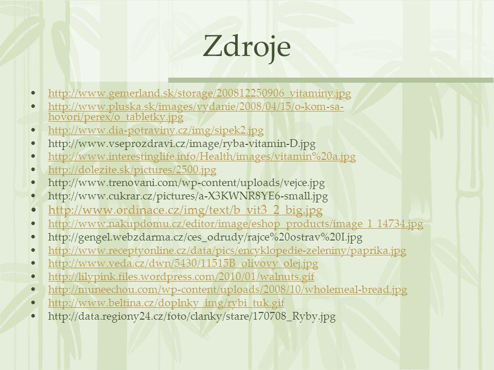 Zdroje http://www.ordinace.cz/img/text/b_vit3_2_big.jpg