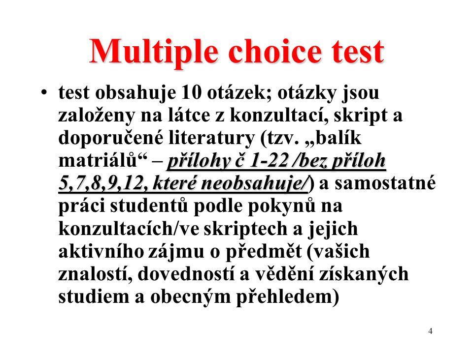 Přednáška - úvod Multiple choice test.