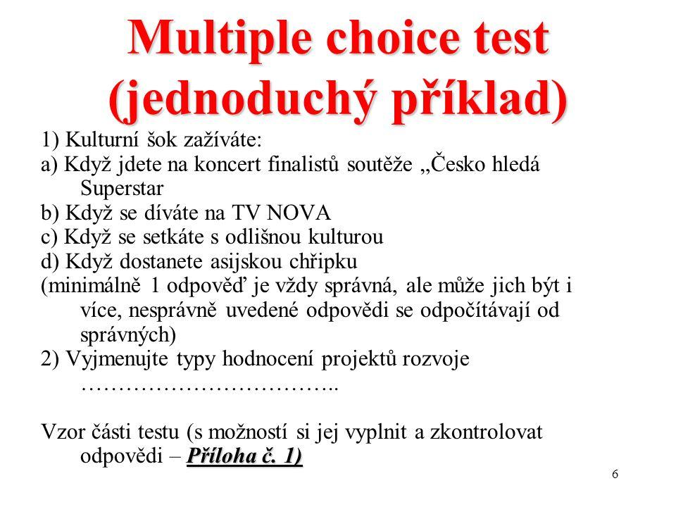Multiple choice test (jednoduchý příklad)