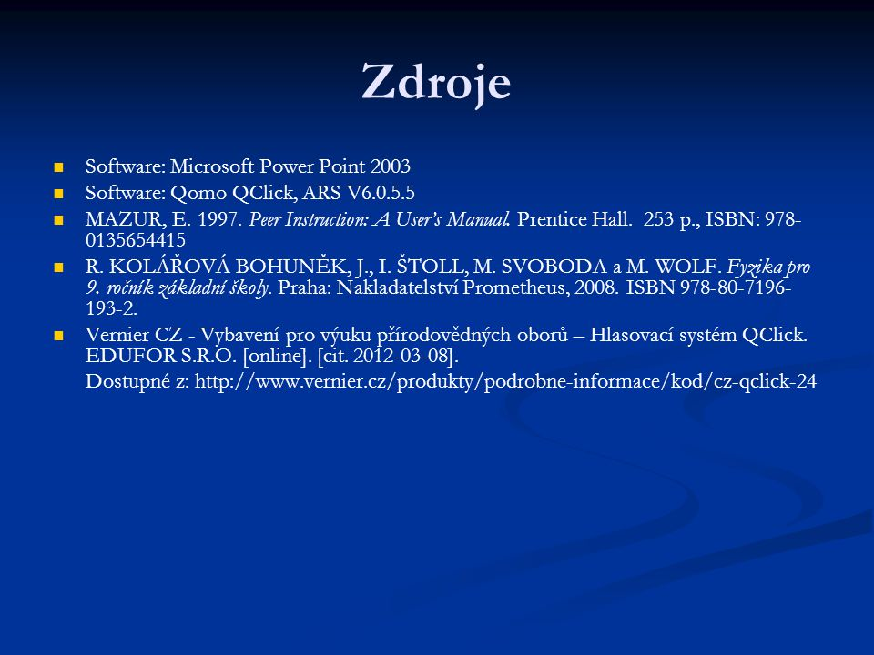 Zdroje Software: Microsoft Power Point 2003