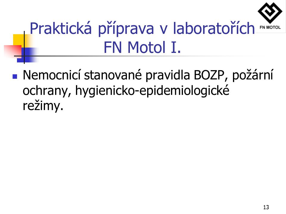 Praktická příprava v laboratořích FN Motol I.