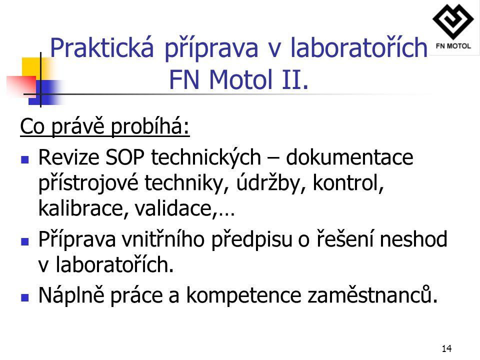 Praktická příprava v laboratořích FN Motol II.