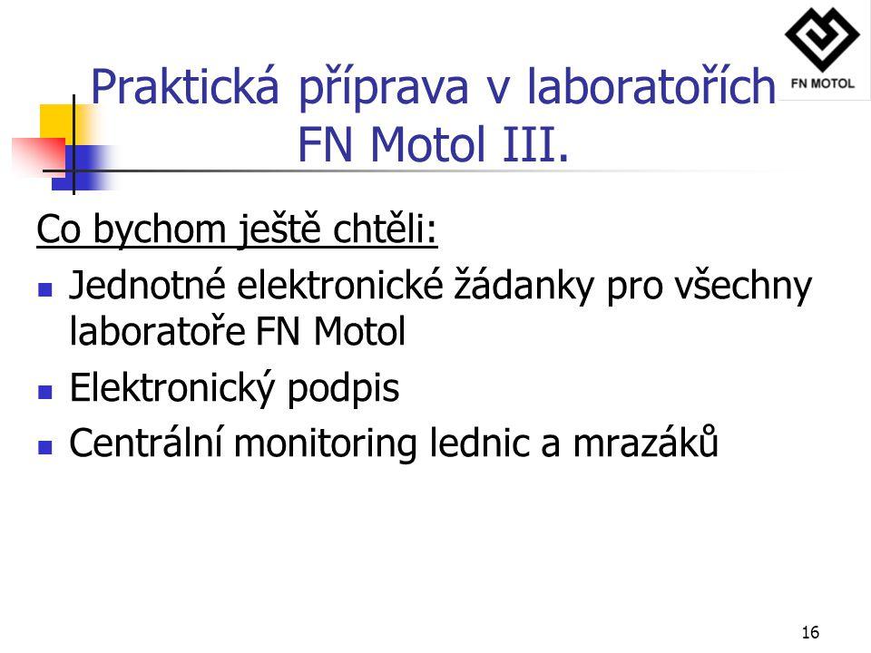 Praktická příprava v laboratořích FN Motol III.
