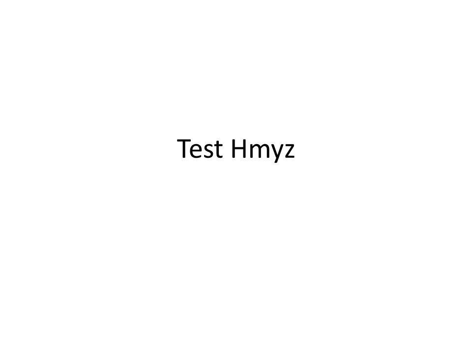 Test Hmyz