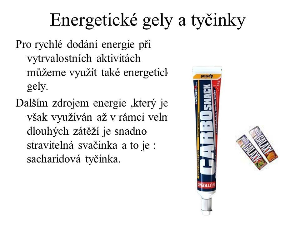 Energetické gely a tyčinky