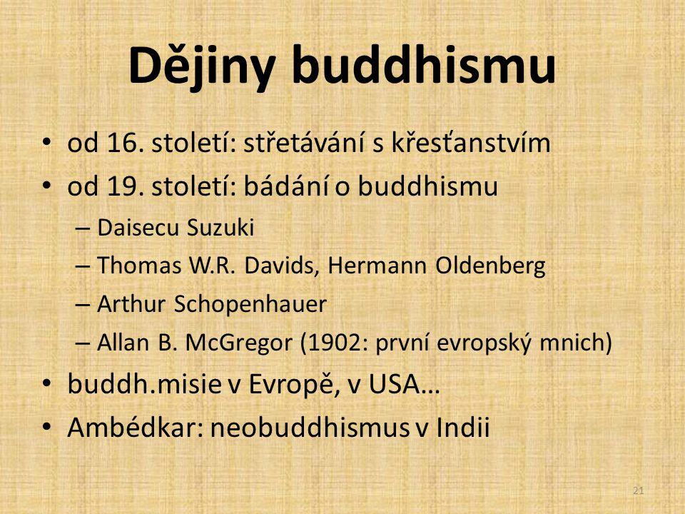Dějiny buddhismu od 16. století: střetávání s křesťanstvím