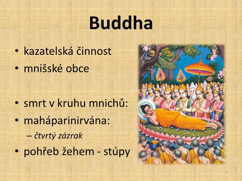 Buddha kazatelská činnost mnišské obce smrt v kruhu mnichů: