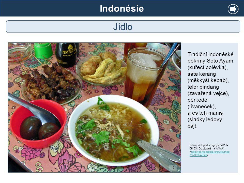 Indonésie Jídlo.