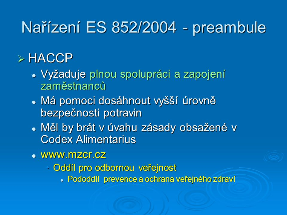 Nařízení ES 852/2004 - preambule