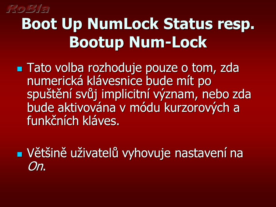 Boot Up NumLock Status resp. Bootup Num-Lock