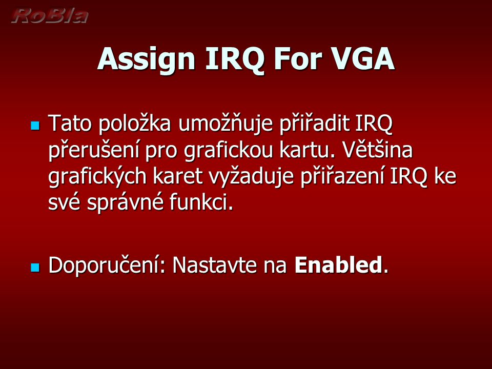 Assign IRQ For VGA