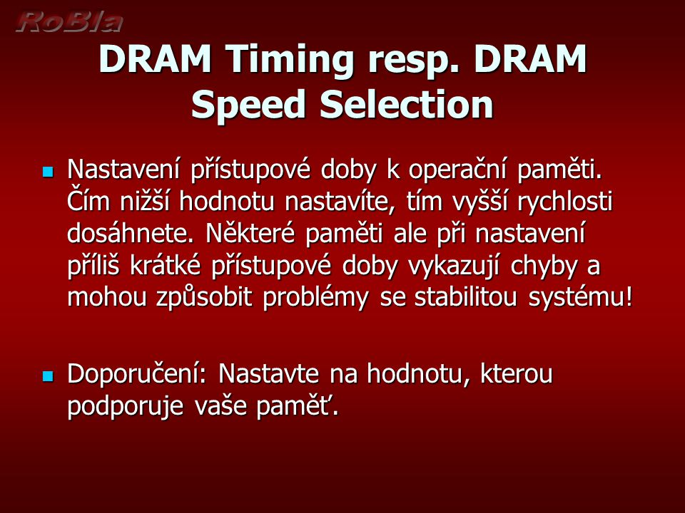 DRAM Timing resp. DRAM Speed Selection