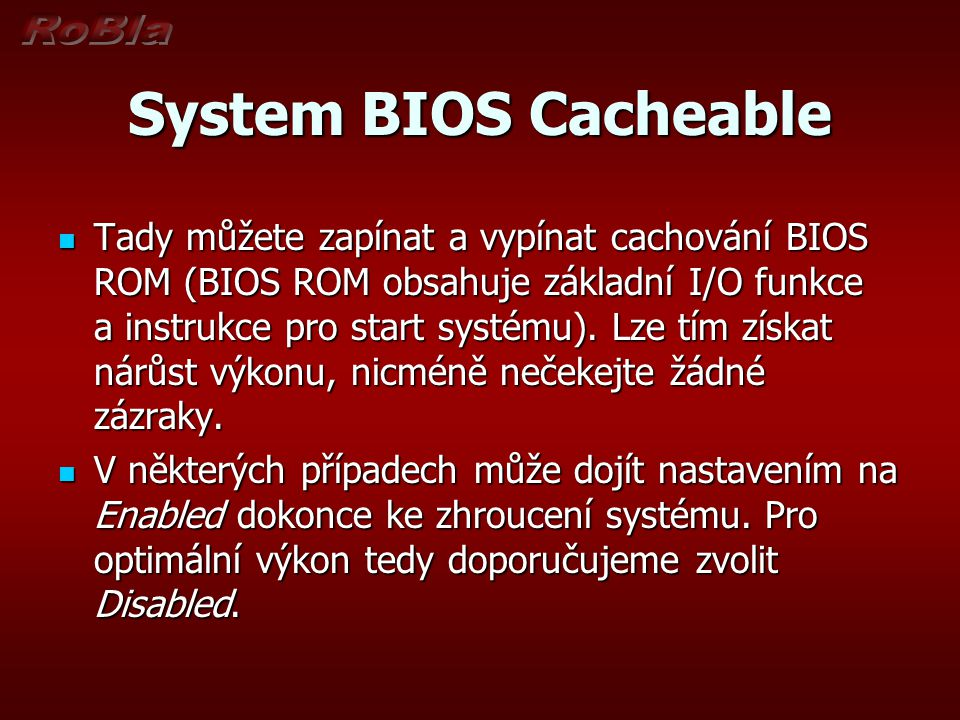System BIOS Cacheable