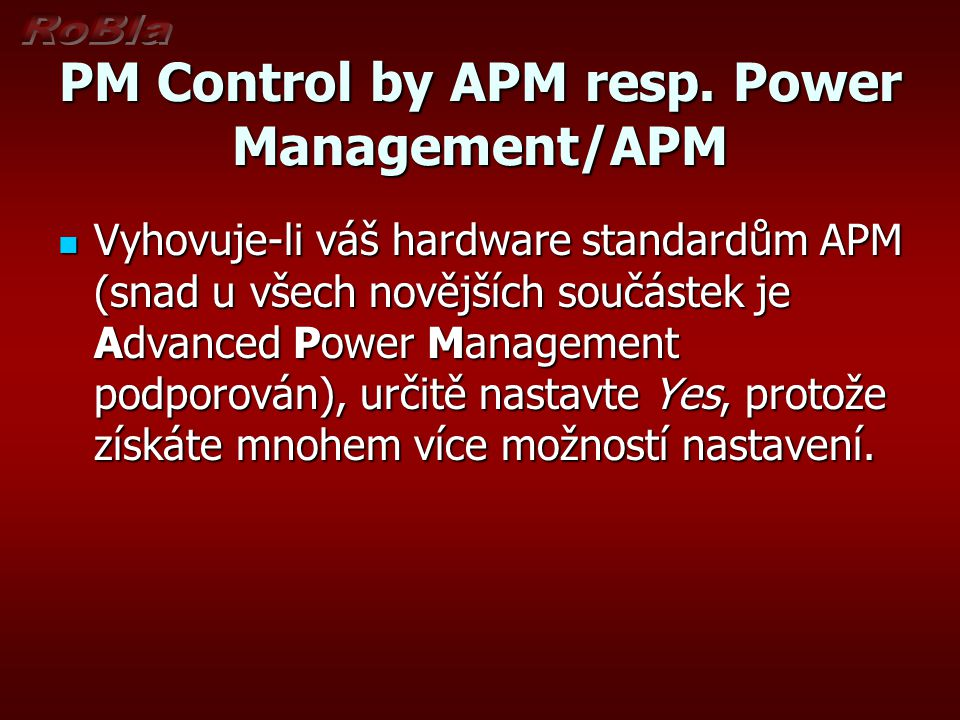 PM Control by APM resp. Power Management/APM