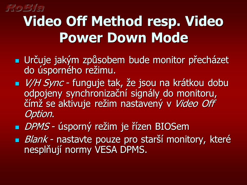 Video Off Method resp. Video Power Down Mode